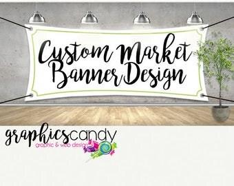Custom Market Stall Banner - Custom Made Banner in your sizing - Market Banner - Printable Banner