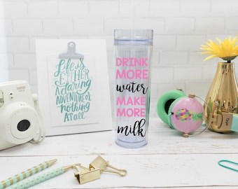 Drink More Water Make More Milk Personalized Breastfeeding Tumbler, New Pregnant Mom Gift, Nursing Water Bottle, Baby Shower Gift