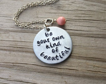 """Be Beautiful Necklace """"be your own kind of beautiful"""" with an accent bead of your choice"""