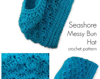 Crochet Hat Pattern - Seashore Messy Bun Hat crochet pattern ponytail hat messy bun hat - PDF