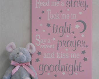 Read Me A Story Tuck Me In Tight Say A Sweet Prayer Kiss Me Goodnight - Light Pink - Nursery Rhyme | Wall Art Sign | Decor Girl Nursery