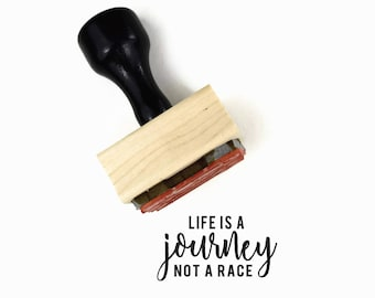Life Is A Journey Stamp - Not A Race, UPLIFT NOTES Rubber Stamp - Inspirational Quote - Art Journaling Planner - Wood Mounted Stamp