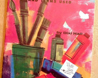 Beginners Guide to Art Materials by Dixi Hall 1985