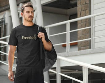 Freedom Men's t shirt /Political T-Shirts/tshirts with sayings /Anti Trump/ Men's t-shirt / yoga tee | Inspirational Shirt | Life is Balance