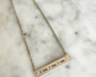 Sylvia Plath, I am I am I am, Engraved Bar Necklace, Bar Necklace, Custom Bar Necklace, Engraved Necklace, Engraved Jewelry, Gift for Her