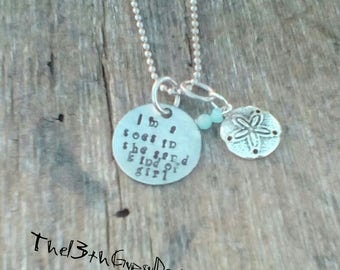 I'm a toes in the sand kind of girl hand stamped necklace