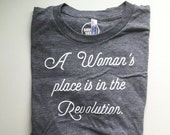 A Woman's Place Is In The Revolution - Men's Tee - Vintage Feel - Revolution - Equality - Feminist Shirt - Unisex Tee - Feminist Men