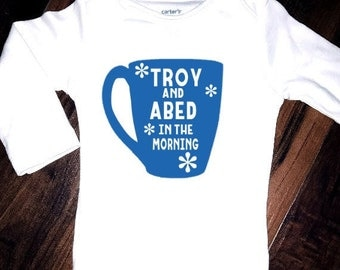 Community Troy and Abed in the Morning Baby onesie bodysuit toddler tshirt
