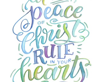 Let the Peace of Christ Rule in Your Hearts - Colossians 3:15 - Makewells