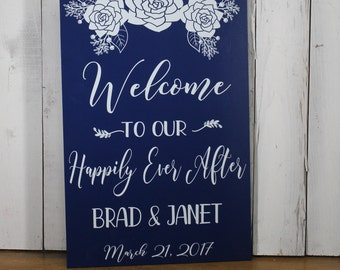 Welcome to our Happily Ever After/Flower/Personalized/Wedding Sign/U choose colorShower Gift/Rustic/Summer/Fall Wedding/Rustic/White Flower