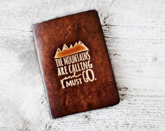 Leather Passport Cover Travel Wallet, The Mountains Are Calling And I Must Go Passport Holder, John Muir Quote, Travel Gift, Travel Quote