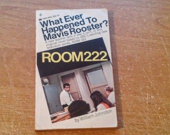 "Vintage Pop Culture Paperback, ""Wher Ever Happened to Mavis Rooster"" A Room 222 Novel by William Johnston, 1970."