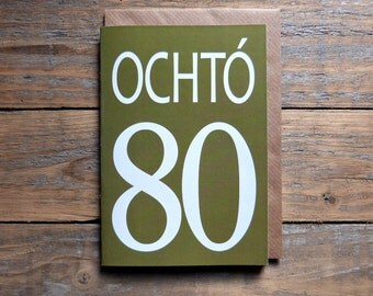 80 - Ochtó card - Irish card, Irish eighty birthday, anniversary, milestones, 80 card in Irish, Irish numbers