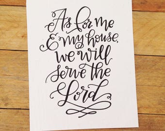 Me and My House Quote - Serve the Lord - Home Decor - Wall Art - Handmade Paper - Calligraphy Quote - Inspirational Verse