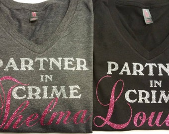 Thelma and Louise Shirts, Partner in Crime Shirts, Best friend shirts, Road Trip Shirts