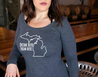 Craft Beer Michigan- MI- Drink Beer From Here™ Women's Long Sleeve Shirt
