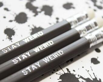 Stay weird funny foil engraved pencil, Boyfriend/girlfriend gift, teenage gift, Birthday present stationery pencil set