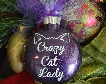 Crazy Cat Lady Ornament, Glitter Ornament, Vinyl Ornament, Personalized Ornament, Christmas Ornament, Cat Lover Ornament, Crazy Cat Lady