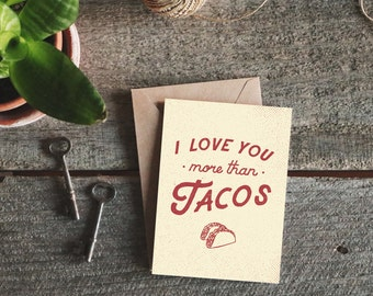 Funny I Love You Card, Taco Card, Love Cards Him, Anniversary Card Him, Love You More Than Tacos, Funny Valentine Card, Boyfriend Card