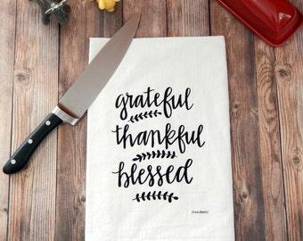 Grateful, Thankful, Blessed Flour Sack Tea Towel