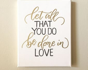 Let all that you do be done in love/ Embossing / Wall Decor / Wedding / Bible / Wedding Gift / Anniversary / Calligraphy / Hand Lettered