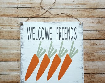 Rustic Welcome Friends with Carrots Wooden Sign, Easter Decor, Front Door Sign, Grungy Primitive Spring Signs, Spring Decor, Garden Sign