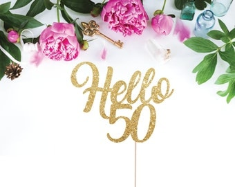 Hello 50 Cake Topper, 50th Birthday Cake Topper, 50 Cake Topper, Happy 50th Birthday, Finally 50, 50th Birthday Party Decorations, Glitter