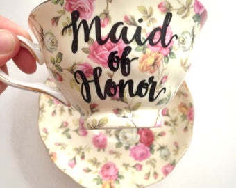 "Floral ""Maid of Honor"" Tea Cup & Saucer -- wedding coffee cup, calligraphy tea cup, pink MOH cup, Bridesmaid cup, pink Bride cup"