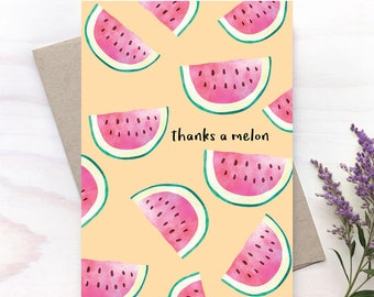 Thank a melon, Thank You Card, Thanks Card, Just Because Card - 017C