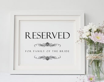 Wedding Reserved Sign Printed Reserved Seating Sign Wedding Seating Sign Wedding Table Sign 5x7 or 8x10 Printed Reception Sign without frame