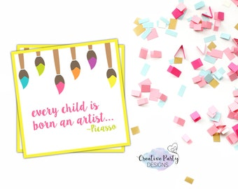 Every Child Is An Artist Tag - Art Party Decorations - Art Party Printables - Art Birthday Party Decor - Art Party Favor Tags - Paint Party