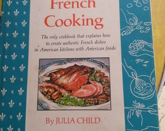 Volume One Mastering the Art of French Cooking