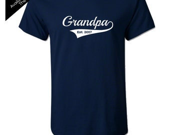Grandpa Est. Shirt - 2017, 2016 etc.  You Pick the Year and Colors - New Grandpa - Gifts for Grandpa - New Baby - Family Photos