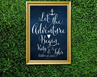 Nautical Quote Sign . Let the Adventure Begin . White Calligraphy & Navy Chalkboard - Anchor Beach . PRINTED or PDF. Custom Quotes Available