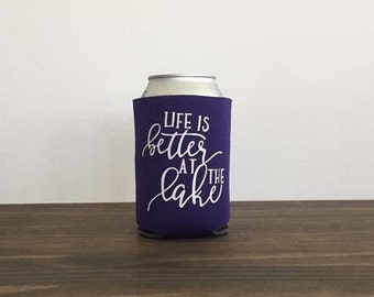 Life is Better at the Lake Can Cooler Drink Holder 17 Colors