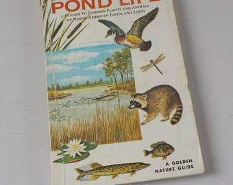 Vintage Golden Guide • Pond Life Pocket Nature Guide • Ponds and Lakes Guide 1967