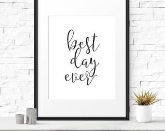 Best day ever, Printable wedding sign, DIY wedding, Wedding decor, Printable sign, Wedding signage, Wedding reception, Welcome sign
