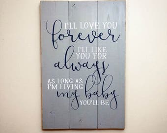 I'll Love You Forever Wood Sign | White and Navy on Grey