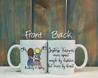 Sisters forever mug, custom mug, long distance mug, personalized mug, Best friend gift, going away gift, Sisters mug, sister gift