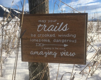 May your trails.. Edward Abbey Quote