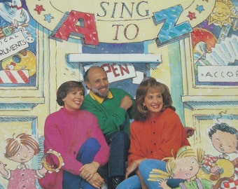 Sharon, Lois & Bram: Sing to A to Z - Songs, Sheet Music