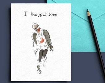 Funny zombie love card brain nerd - silly A7 size envelope included