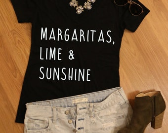 Margaritas, Lime & Sunshine Tshirt- Womens Tshirt- Womens V-Neck- Graphic Tee- Graphic Tshirt- Tshirt for Women- Cute Tshirt- Summer Tee-