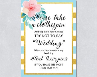 Don't say wedding game, gold foil blue stripe, tropical floral, summer, take a clothespin, DIY Printable, INSTANT DOWNLOAD