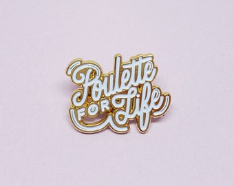 "Enamel pins ""Poulette for life"" white and gold"
