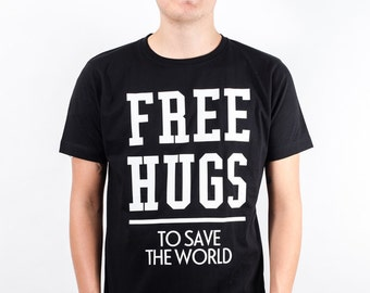 Free hugs to save the world, fair trade T-Shirt men