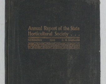 antique book, Annual Report of the State Horticultural Society, 1900, Nebraska, from Diz Has Neat Stuff