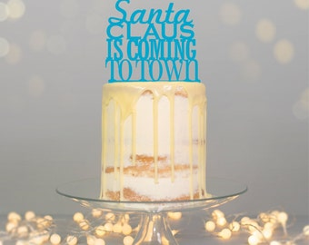 Santa Claus is Coming to Town' Cake Topper