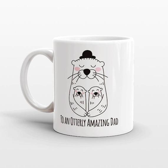 Dad Mug, Otter Mug, Gift for Dad, New Dad Gift, Dad Birthday Gift, Dad Coffee Mug, Fathers Day Gift from Kids, Fathers Day Mug, Coffee Cup