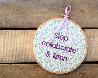 Original Stop Collaborate Listen READY TO SHIP - Hip Hop Embroidery - 90s Rap Lyrics - Old School Rap Music Embroidery - Funny Needlepoint